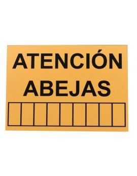 Cartel 'Atención Abejas'...